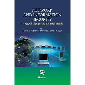Network and Information Security - Issues - Challenges and Research Tr