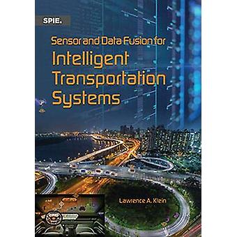 Sensor and Data Fusion for Intelligent Transportation Systems by Lawr