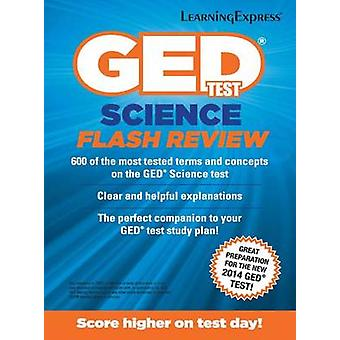 GED Test Science Flash Review by LearningExpress LLC - 9781611030099