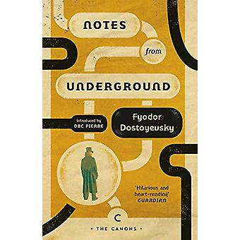 Notes From Underground by Fyodor Dostoyevsky - 9781786899002 Book
