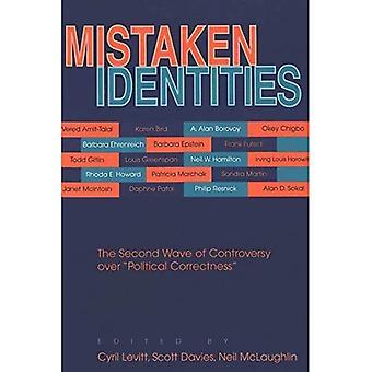 Förväxlad identitet: Den andra vågen av kontroversen om politisk korrekthet