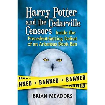 Harry Potter and the Cedarville Censors - Inside the Precedent-Setting