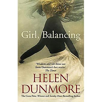 Girl - Balancing by Helen Dunmore - 9781786090515 Book