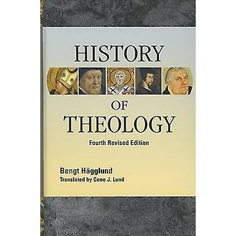 History of Theology by Bengt Hagglund - 9780758613486 Book