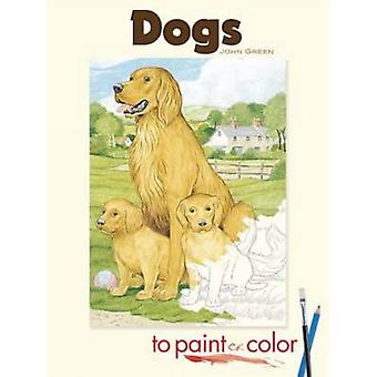 Dogs to Paint or Color by John Green - 9780486465418 Book