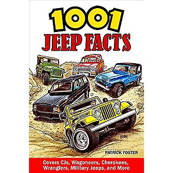 1001 Jeep Facts by Patrick Foster - 9781613254714 Book
