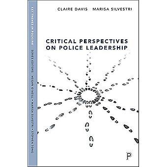 Kritiske perspektiver på politiets lederskab af Claire Davis - 97814473