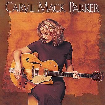Caryl Mack Parker - Caryl Mack Parker [CD] USA import