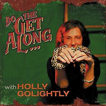 Holly Golightly - Do the Get Along [CD] USA import