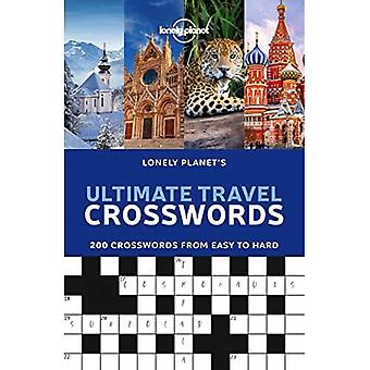 Lonely Planet's Ultimate Travel Crosswords (Lonely Planet)