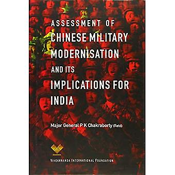 Assessment of Chinese Military Modernisation and Its Implications for India