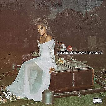 Reyez,Jessie - Before Love Came To Kill Us [Vinyl] USA import
