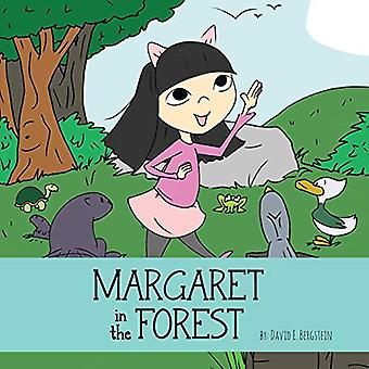 Margaret in the Forest by David E Bergstein - 9780997223323 Book