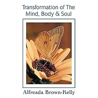 Transformation af sindet, krop og sjæl