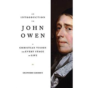 An Introduction to John Owen by Crawford Gribben
