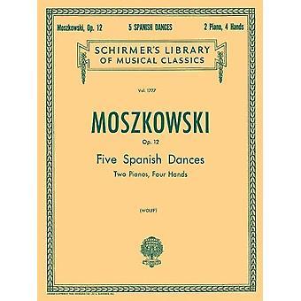 5 Spanish Dances, Op. 12 Piano, 4 Hands Book Only