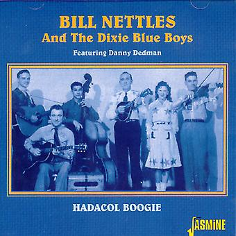 Bill Nettles & the Dixie Blue Boys - Hadacol Boogie [CD] USA import