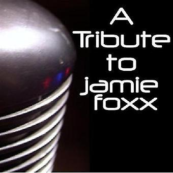 Tribute to Jamie Foxx - Tribute to Jamie Foxx [CD] USA import