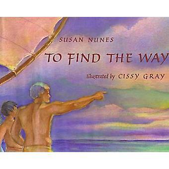 Finden Sie den Weg durch Susan Nunes - Cissy grau - 9780824813765 buchen