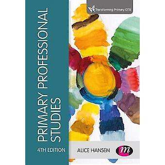 Primary Professional Studies by Primary Professional Studies - 978152