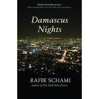 Damascus Nights by Rafik Schami - Philip Boehm - 9781906697358 Book