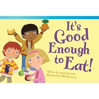 Het is Good Enough to Eat! door Amelia Edwards - Mike Brownlow - 97814333