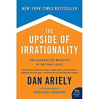 På oppsiden av irrasjonalitet: uventet fordelene trosset logikken på jobb og hjemme