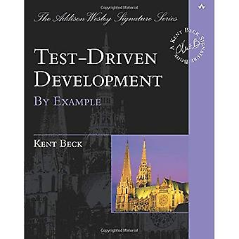 Test Driven Development (série de signature The Addison-Wesley)