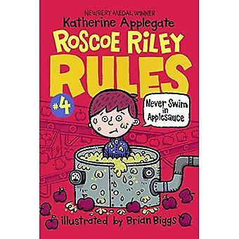 Nooit duik in appelmoes (Roscoe Riley regels)