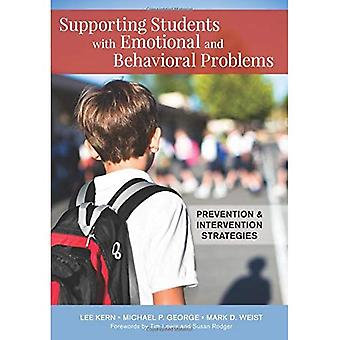 Step-by-Step Support for Students with Emotional and Behavioral Problems: Prevention and Intervention Strategies