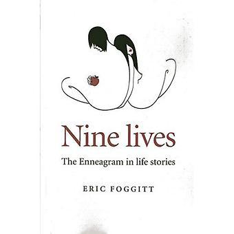 Neuf vies: l'Ennéagramme dans des histoires de vie