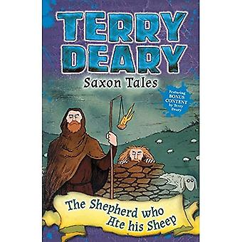 Saxon Tales: The Shepherd Who Ate His Sheep (Saxon Tales)