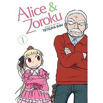 Alice & Zouroku: Vol. 1