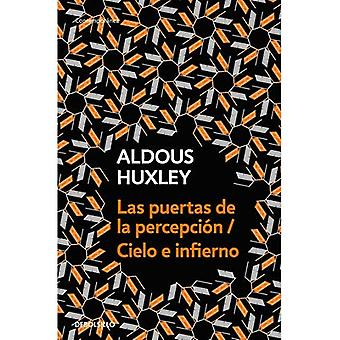 Las Puertas de la Percepci� n - Cielo E Infierno / The Doors of Perception & Heaven and Hell