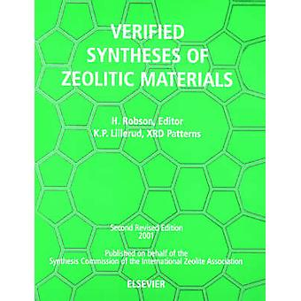 Verified Synthesis of Zeolitic Materials Second Edition by Robson & H.