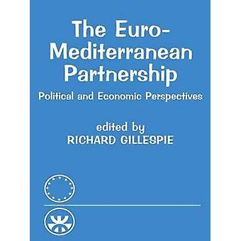 The EuroMediterranean Partnership by Gillespie & R.