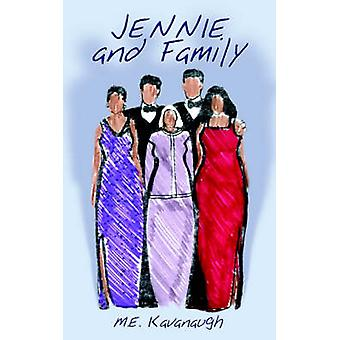 Jennie  Family by Kavanaugh & M. E.