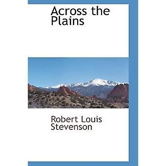 Über die Prärie von Stevenson & Robert Louis