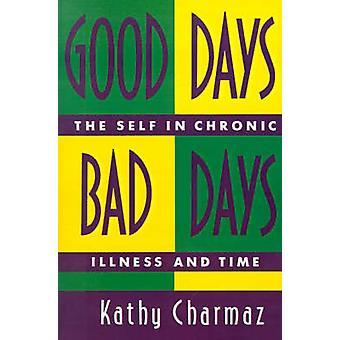 Good Days Bad Days door K. Charmaz
