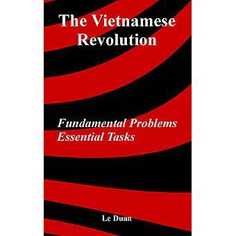 Les tâches essentielles de problèmes fondamentaux de la révolution vietnamienne par Duan & Le