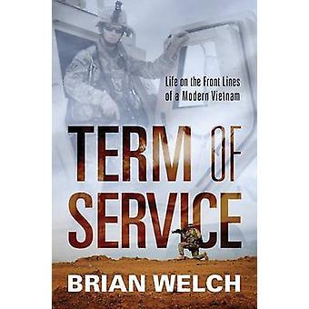 Sigt af levetiden på fronten af en moderne Vietnam af Welch & Brian