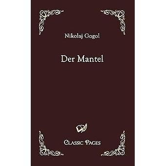 Der manteau de Gogol & Nikolaj