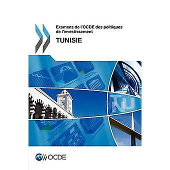 De LOcde Des Politiques de LInvestissement Examens examens de LOcde Des Politiques de LInvestissement Tunisie 2012 pela OCDE