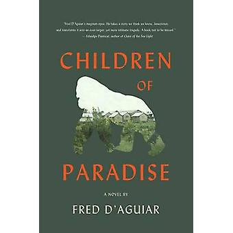 Children of Paradise by Fred D'Aguiar - 9780062277336 Book