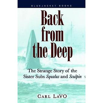 Back from the Deep - Strange Story of the Sister Subs  -Squalus - and  -S