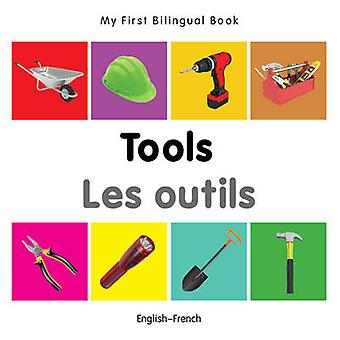 My First Bilingual Book - Tools by Milet - 9781840599107 Book