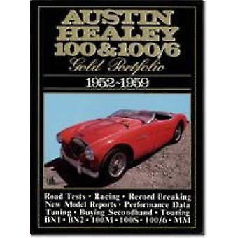 Austin Healey 100 and 100/6 Gold Portfolio - 1952-1959 - A Collection