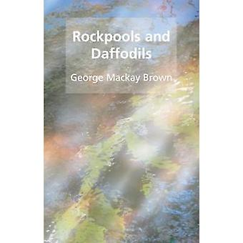 Rockpools and daffodils by George Mackay Brown - 9781904246435 Book
