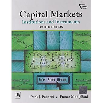 Capital Markets - Institutions and Instruments by Frank J. Fabozzi - 9