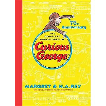 The Complete Adventures of Curious George by H a Rey - Margret Rey -